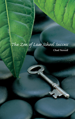 The Zen of Law School Success
